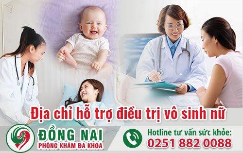 Địa chỉ hỗ trợ điều trị vô sinh nữ hiệu quả tại Biên Hòa
