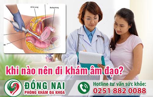 Khi nào nên đi khám âm đạo? Khám âm đạo ở đâu tốt?