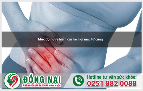 Mức độ nguy hiểm của căn bệnh lạc nội mạc tử cung