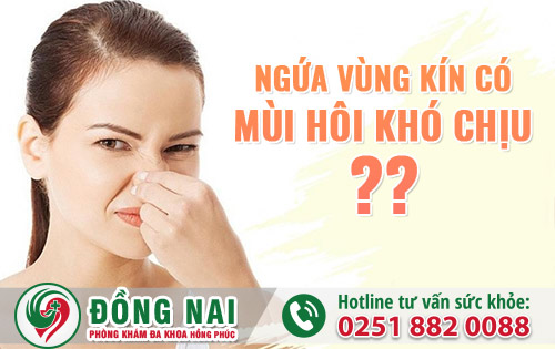 Vùng kín ngứa và có mùi hôi khó chịu liệu có phải là bệnh?